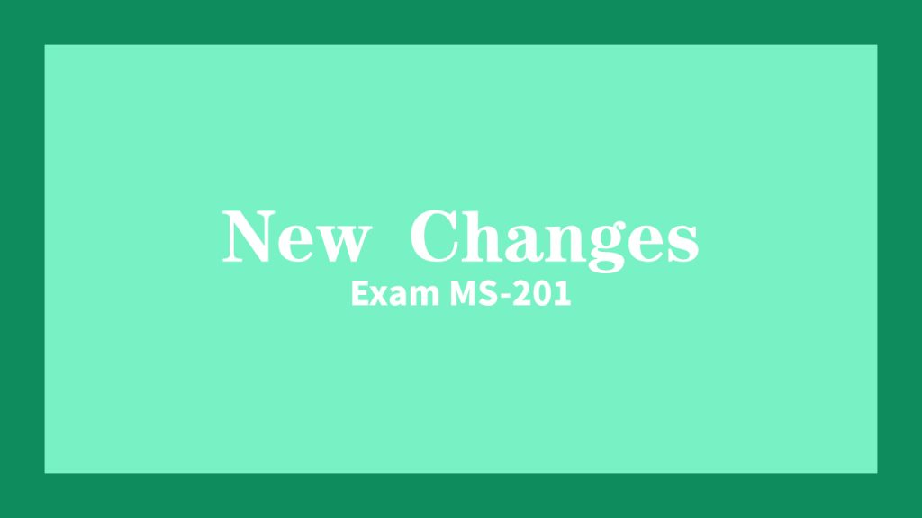 New changes ms-201